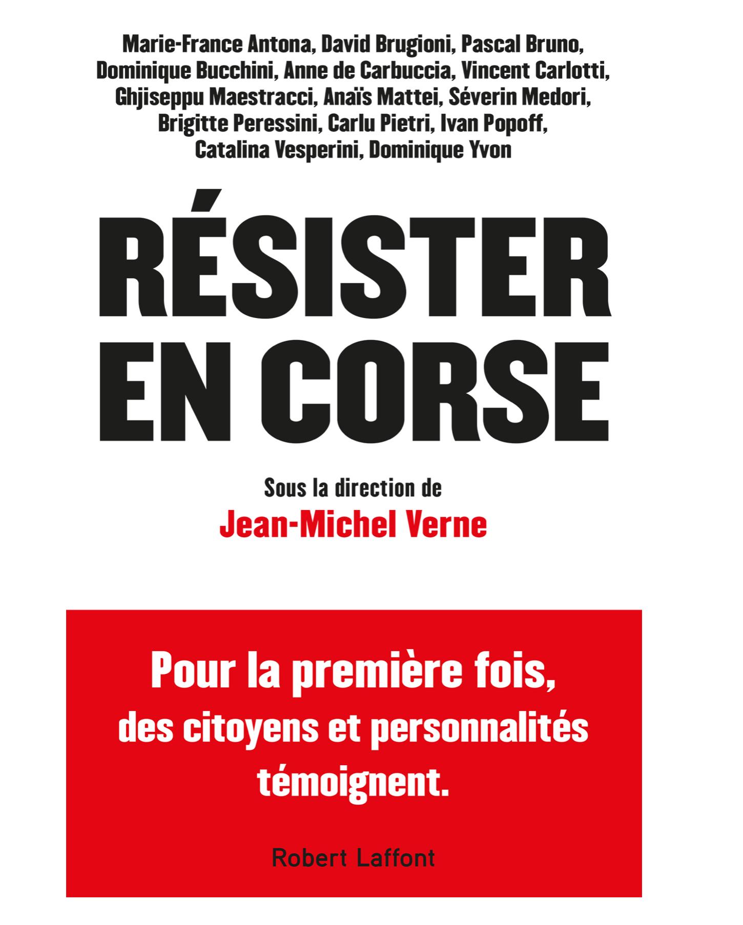 """""""Résister en Corse"""", un ouvrage de Jean-Michel Verne qui donne la parole aux témoins..."""