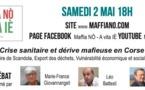 N°1 Crise sanitaire et dérive mafieuse en Corse avec MF Giovannangeli